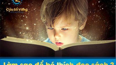 Làm sao để trẻ thích đọc sách?